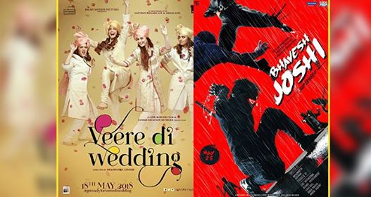 Movies served on your platter today: Veere Di Wedding Or Bhavesh Joshi Superhero