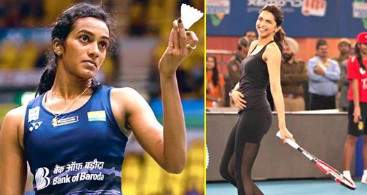 PV Sindhu Thinks Deepika Padukone Would Be Perfect Choice For Her Biopic
